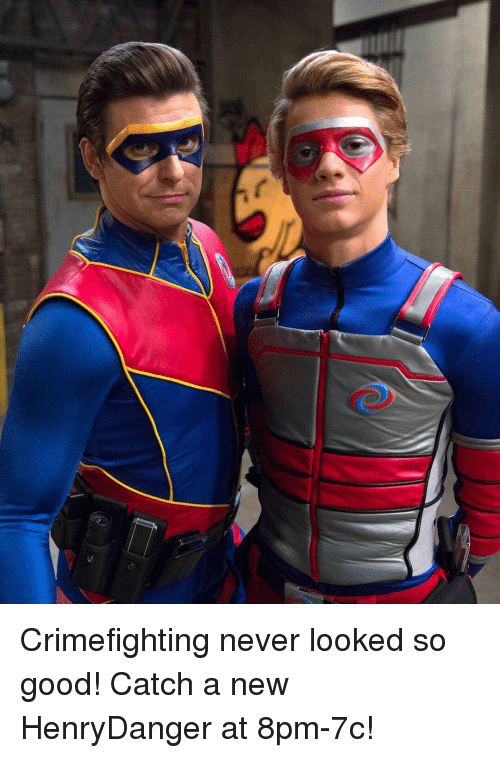 Crimefighting Never Looked So Good Catch A New Henrydanger At 8pm
