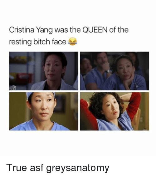 cristina yang was the queen of the resting bitch face 25785746 ✅ 25 best memes about resting bitch face resting bitch face memes