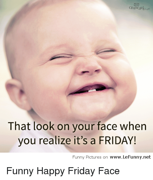 Happy friday funny baby