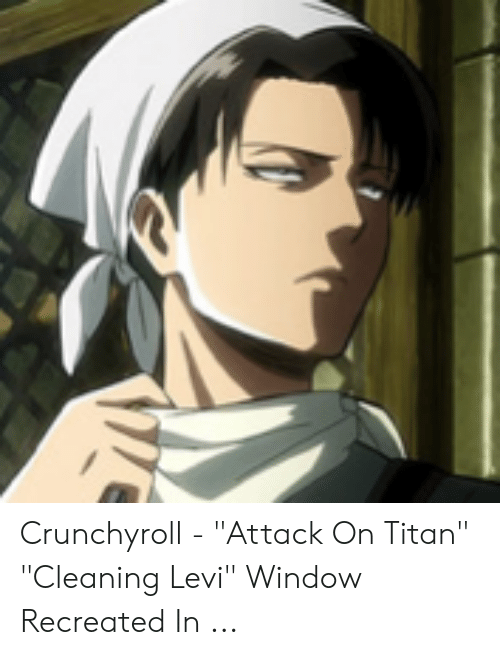 Crunchyroll Attack On Titan Cleaning Levi Window Recreated In