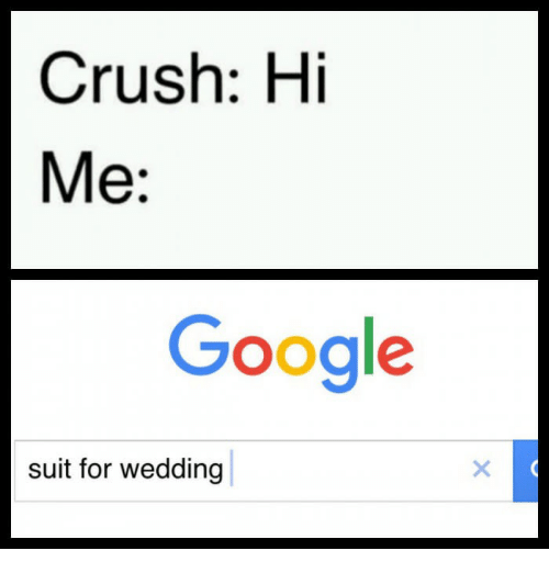 Crush Google And Wedding Hi Me Suit For