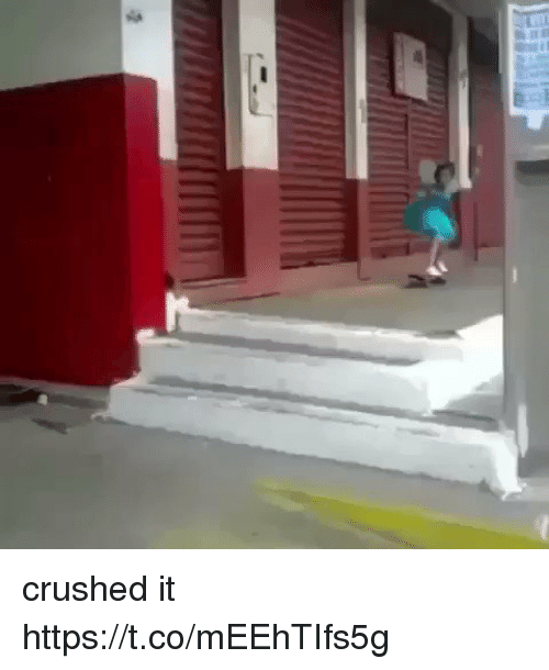 Girl Memes, Crushed, and  Crushed It: crushed it https://t.co/mEEhTIfs5g