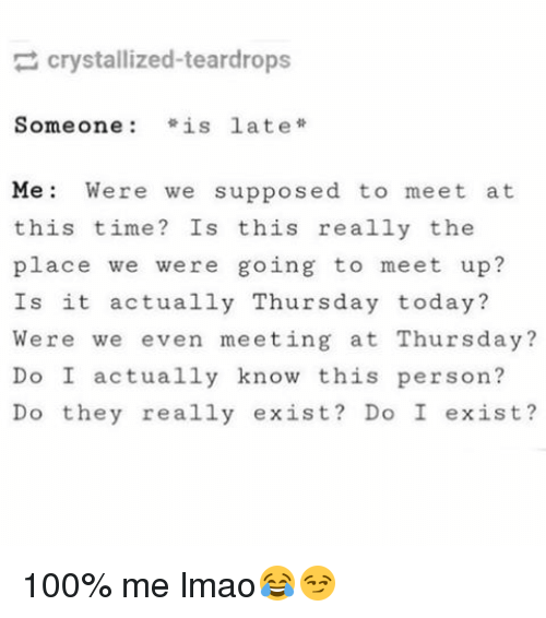 we were supposed to meet up