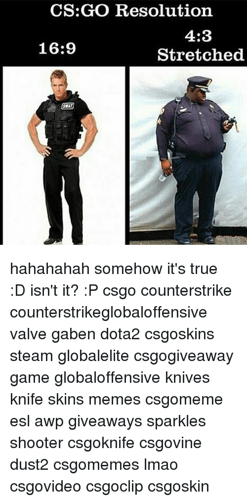 how to get stretched cs go