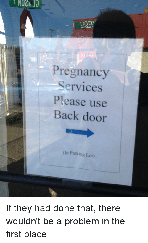 Csso Ase T Pregnancy Services Please Use Back Door In Parking Lot If