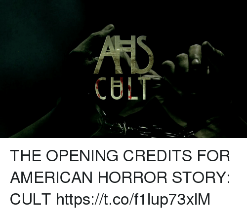 American Horror Story, Funny, and American: CULT THE OPENING CREDITS FOR AMERICAN HORROR STORY: CULT https://t.co/f1lup73xlM