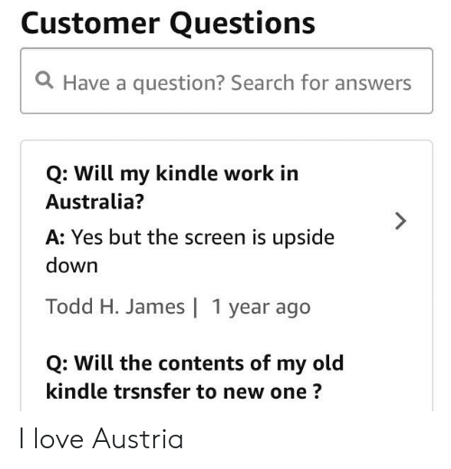 Customer Questions Q Have a Question? Search for Answers Q