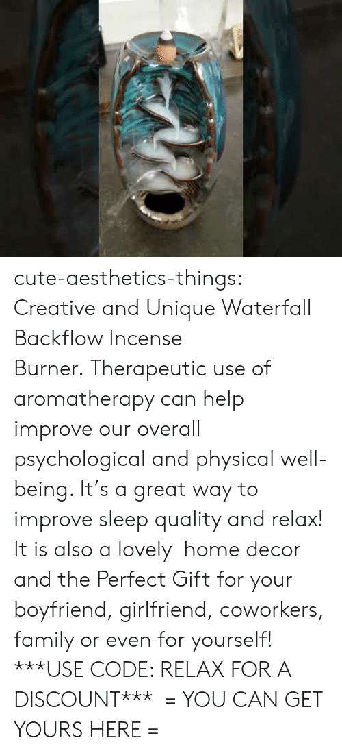 Cute, Family, and Tumblr: cute-aesthetics-things: Creative and Unique Waterfall Backflow Incense Burner.Therapeutic use of aromatherapy can help improve our overall psychological and physical well-being. It's a great way to improve sleep quality and relax! It is also a lovely home decor and the Perfect Gift for your boyfriend, girlfriend, coworkers, family or even for yourself! ***USE CODE: RELAXFOR A DISCOUNT*** = YOU CAN GET YOURS HERE =