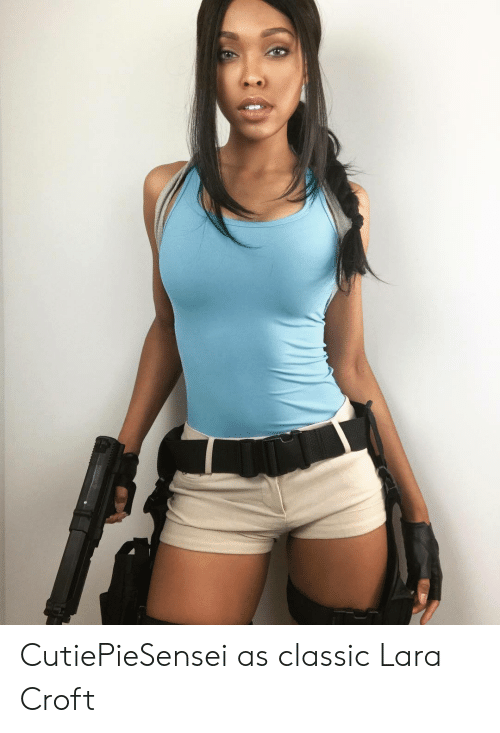 Cutiepiesensei As Classic Lara Croft Lara Croft Meme On Me Me