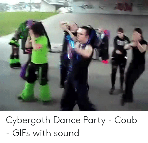 61eb4cb76b8ded Party, Gifs, and Dance: Cybergoth Dance Party - Coub - GIFs with sound