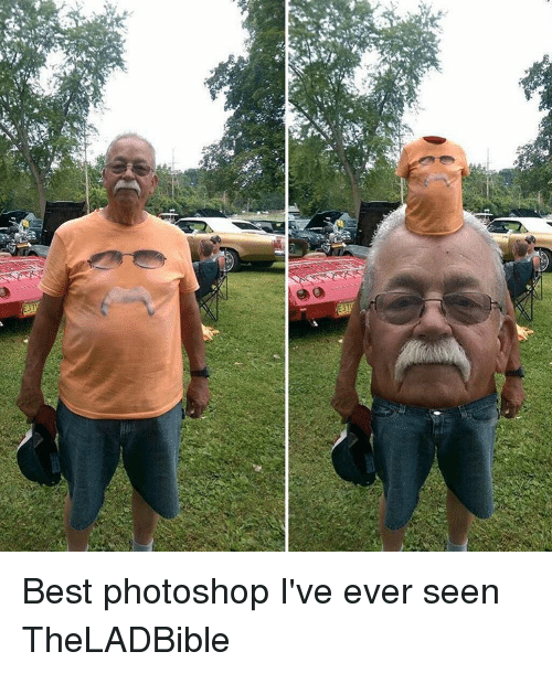 Funniest Meme Ever Seen : Best memes about photoshops