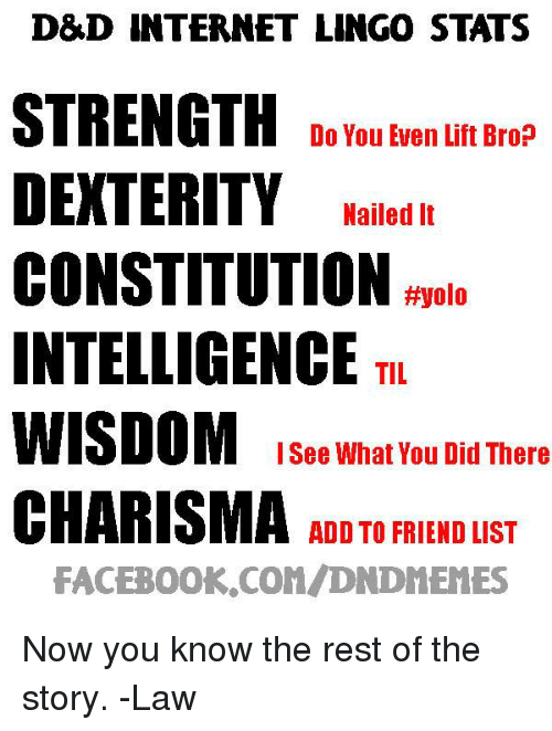 d d internet lingo stats strength do you even lift brop dexterity