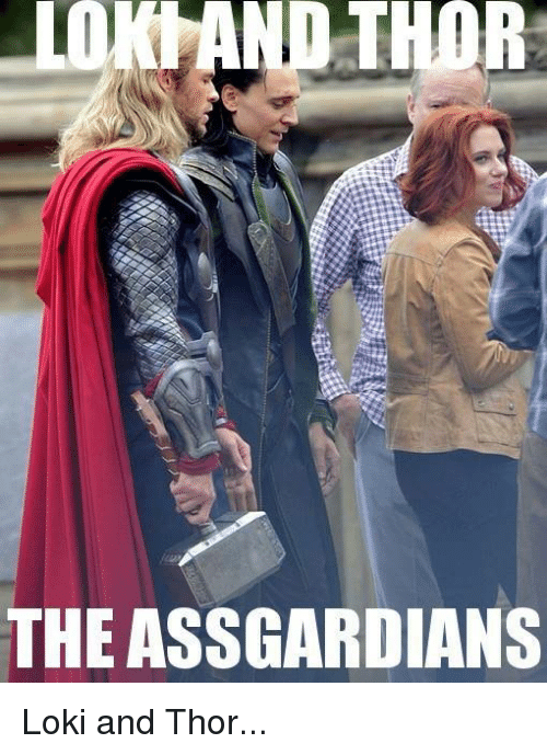 Lol, Thor, and Thought: D THOR  THOR  THE ASSGARDIANS Loki and Thor...