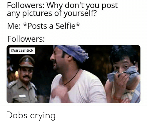 Crying, The Dab, and Reddit: Dabs crying