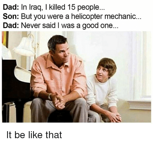 dad-in-iraq-i-killed-15-people-son-but-you-42402731.png