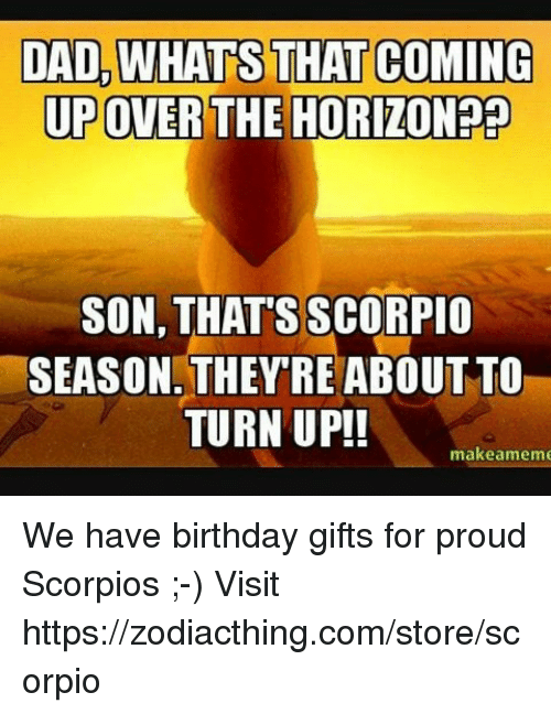 Birthday Dad And Turn Up DAD WHATS THAT COMING UPOVER THE HORIZON