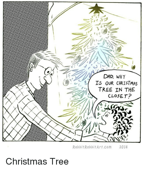 christmas dad and christmas tree dad why is our christmas tree in - What To Get Dad For Christmas 2014