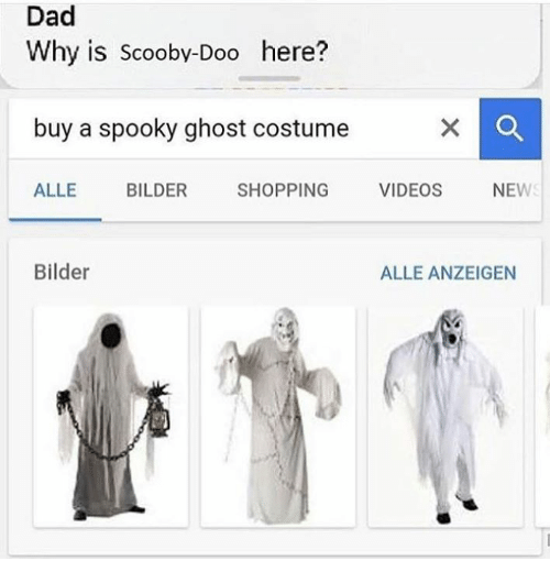 Dad Why Is Scooby-Doo Here? Buy a Spooky Ghost Costume ALLE BILDER SHOPPING VIDEOS NEW Bilder ...