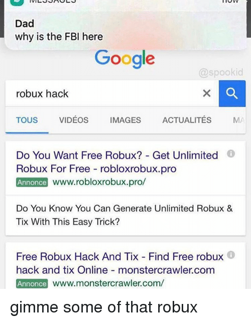 Dad Why Is The Fbi Here Google Robux Hack Tous Videos Images