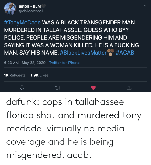 Target, Tumblr, and Blog: dafunk:  cops in tallahassee florida shot and murdered tony mcdade. virtually no media coverage and he is being misgendered. acab.