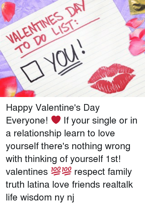 Memes, 🤖, And Latina: DAH LIST: TO DO Happy Valentineu0027s Day Everyone