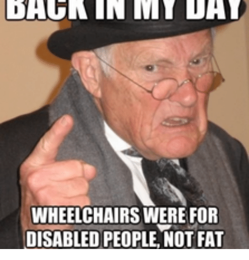 dahn in dat wheelchairs were for disabled people not fat 13840814 dahn in dat wheelchairs were for disabled people not fat