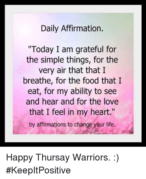 Daily Affirmation Today I Am Grateful for the Simple Things