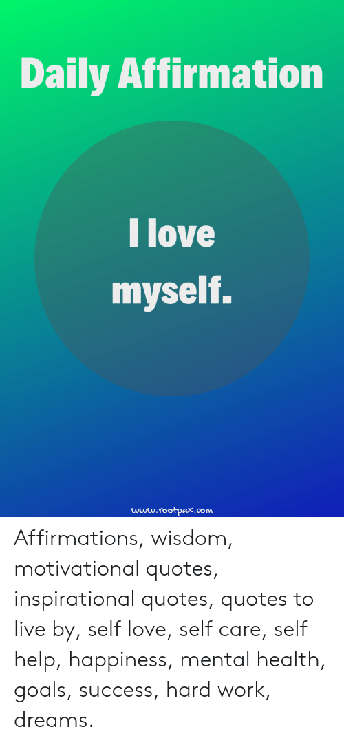 Daily Affirmation Tove Myself Wwwroohpaxcom Affirmations ...