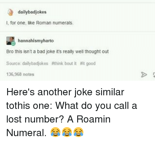 Bad Jokes, Memes, and Roman Numerals: daily badjokes I, for one,