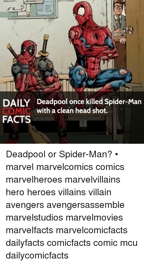 Daily Deadpool Once Killed Spider Man With A Clean Head Shot