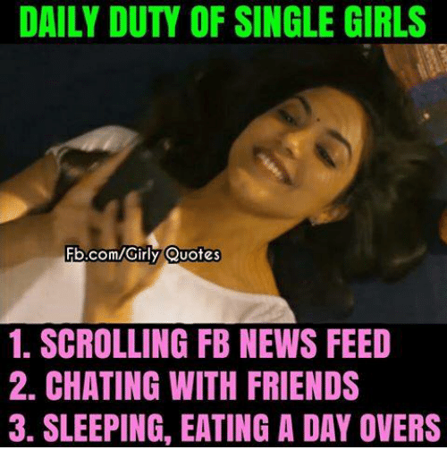 Single Girl Quotes DAILY DUTY OF SINGLE GIRLS FbcomGirly Quotes 1 SCROLLING FB NEWS  Single Girl Quotes
