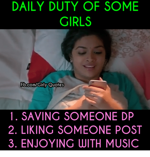 Daily Duty Of Some Girls Bcomgirly Quotes Co 1 Saving Someone Dp 2