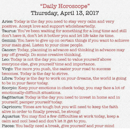 Daily Horoscope Thursday April 13 2017 Aries Today Is the