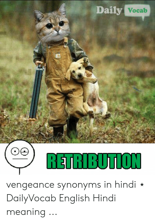 Daily Vocab RETRIBUTION Vengeance Synonyms in Hindi