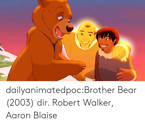 Target, Tumblr, and Bear: dailyanimatedpoc:Brother Bear (2003) dir. Robert Walker, Aaron Blaise