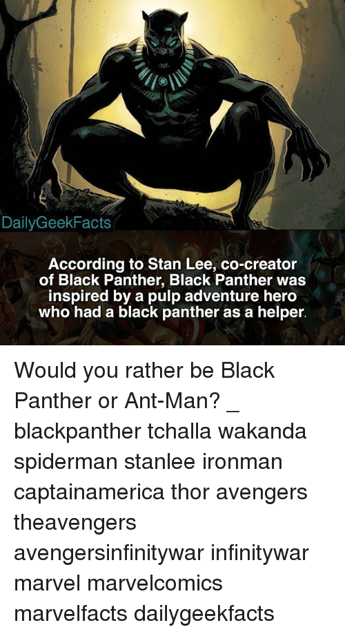 Dailygeekfacts According To Stan Lee Co Creator Of Black Panther