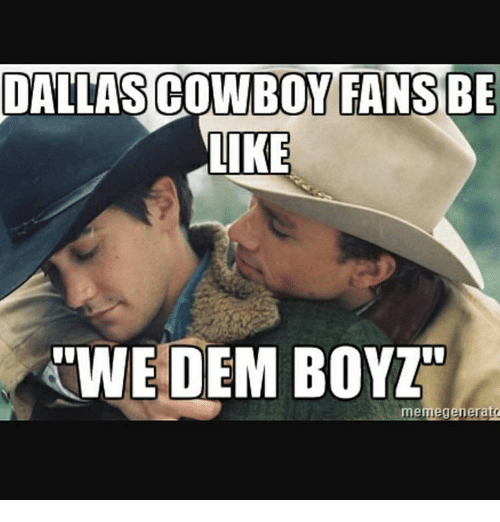 dallas cowboy fans be like kwe dem boyz meme generato 12297481 ✅ 25 best memes about dallas cowboy meme generator dallas,Dem Boyz Meme