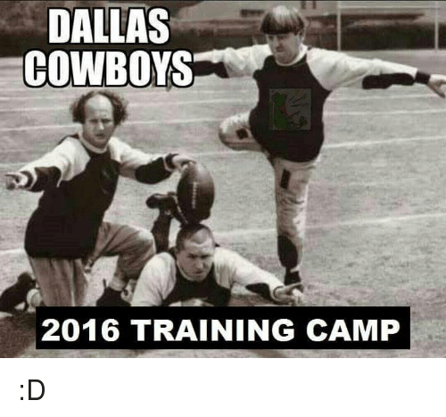 Train, Mexican Word of the Day, and Cowboy: DALLAS  COWBOYS  2016 TRAINING CAMP :D