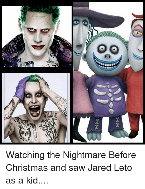 Nightmare Before Christmas Memes Funny.Damage Watching The Nightmare Before Christmas And Saw Jared