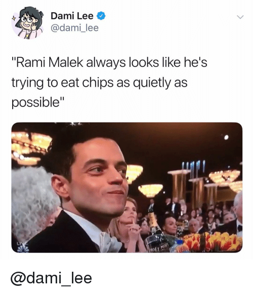 "Dank Memes, Chips, and Rami Malek: Dami Lee  adami_lee  ""Rami Malek always looks like he's  trying to eat chips as quietly as  possible""  DET @dami_lee"