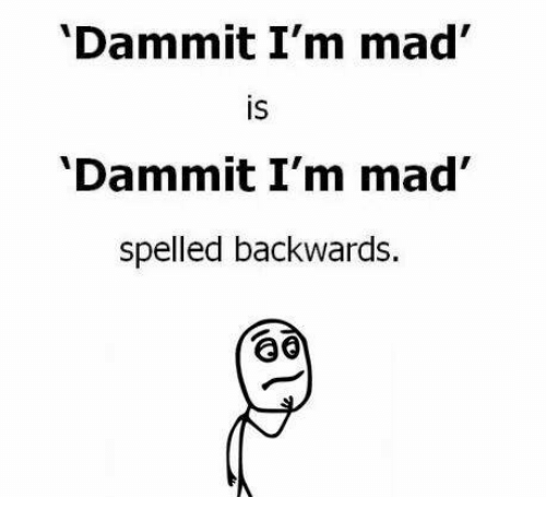 Image result for Dammit, I'm Mad!