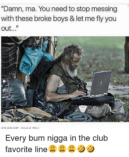 Image result for BROKE BUM NEEDS CAR MEME