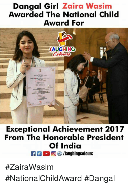Girl, India, and Indianpeoplefacebook: Dangal Girl Zaira Wasim  Awarded The National Child  Award For  LAUGHINO  Colours  Exceptional Achievement 2017  From The Honorable President  Of India #ZairaWasim #NationalChildAward #Dangal