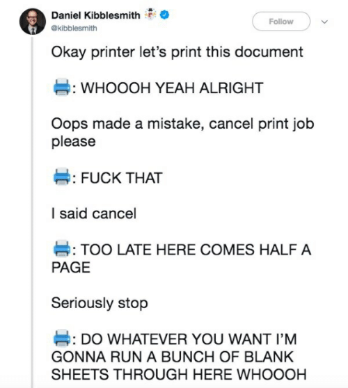 Daniel Kibblesmith Follow Okay Printer Let's Print This