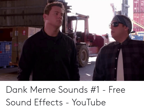 Dank Meme Sounds #1 - Free Sound Effects - YouTube | Dank