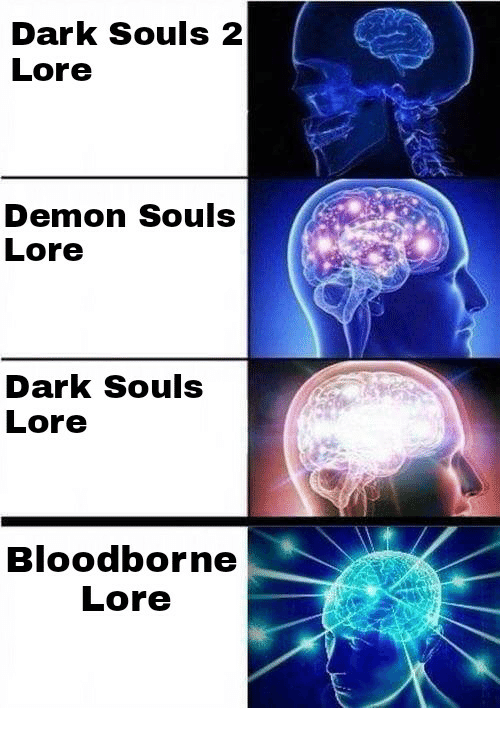 Love Each Other When Two Souls: 25+ Best Memes About Demons Souls