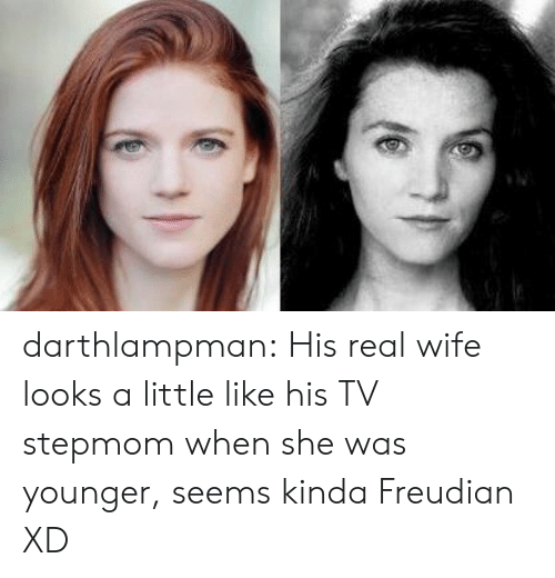 Tumblr, Blog, and Wife: darthlampman:  His real wife looks a little like his TV stepmom when she was younger, seems kinda Freudian XD