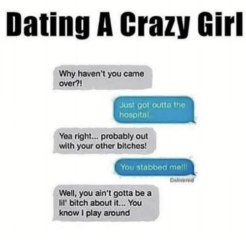 Notes on dating a crazy girl