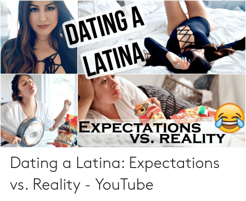 Expectation vs reality dating