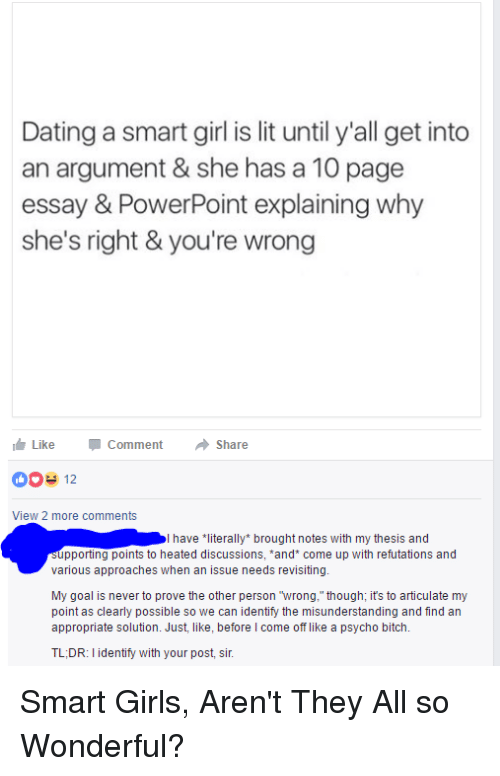 dating a smart girl is lit until y all get into an argument she  bitch dating and girls dating a smart girl is lit until y